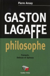 Gaston (Hors-série) - Gaston Lagaffe philosophe - Franquin, Deleuze et Spinoza