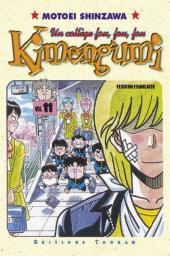 Kimengumi - Un collège fou, fou, fou -11- C'est la rentrée... Je t'adore, Rei !