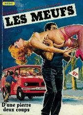 Les meufs (Novel Press) -25- D'une pierre deux coups