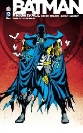Batman : Knightfall (Urban Comics) -3- La croisade