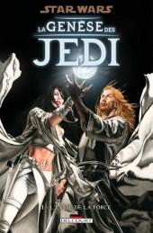 Star Wars - La Genèse des Jedi -1- L'éveil de la force