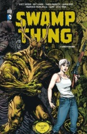 Swamp Thing (Urban Comics) -2- Liens et Racines