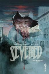 Severed (Urban Comics) -INT- Severed, Destins Mutilés
