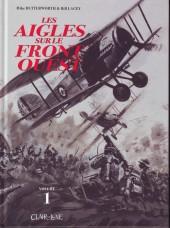 Les aigles sur le front Ouest -1- Volume 1