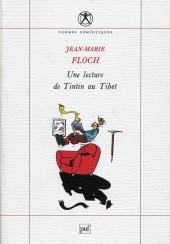 (AUT) Hergé -138- Une lecture de Tintin au Tibet