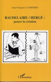 (AUT) Hergé -139- Baudelaire / Hergé penser la création