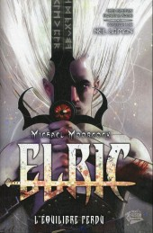 Elric - l'equilibre perdu -1- Tome 1