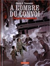 À l'ombre du convoi -2- L'espoir d'un lendemain