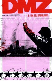 DMZ (Urban Comics) -6- Un jeu sanglant