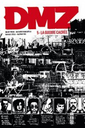DMZ (Urban Comics) -5- La guerre cachée