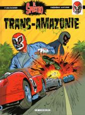 El Spectro (Les aventures de) -2- Trans-Amazonie