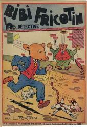 Bibi Fricotin (2e Série - SPE) (Après-Guerre) -6- Bibi Fricotin détective