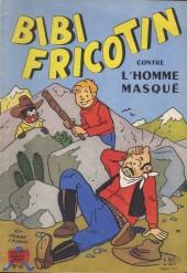 Bibi Fricotin (2e Série - SPE) (Après-Guerre) -47- Bibi Fricotin contre l'homme masqué