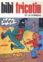 Bibi Fricotin (2e Série - SPE) (Après-Guerre) -92- Bibi Fricotin et le corbeau