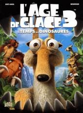 L'Âge de glace -3- Le temps des dinosaures
