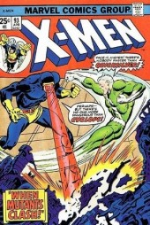 Uncanny X-Men (The) (1963) -93- When mutants clash!