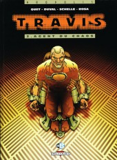 Travis -3- Agent du chaos