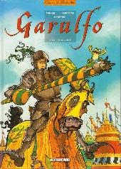 Garulfo -5- Preux et prouesses