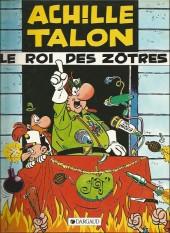 Achille Talon -17b84- Le roi des Zôtres