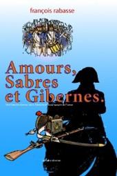 Amours, Sabres et Gibernes