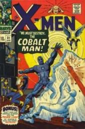 Uncanny X-Men (The) (1963) -31- We must destroy the Cobalt Man