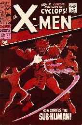 Uncanny X-Men (The) (1963) -41- Now strikes the Sub-human