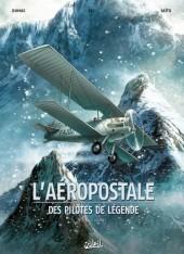 L'aéropostale - Des pilotes de légende -1- Guillaumet