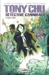 Tony Chu - Détective cannibale -6- Space Cakes