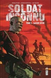 Soldat inconnu (Urban Comics) -3- Saison sèche