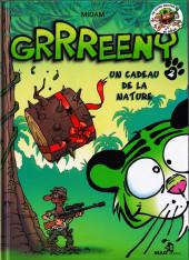 Grrreeny -2- Un cadeau de la nature