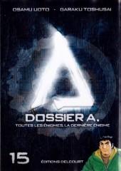 Dossier A. -15- Toutes les énigmes, la dernière énigme