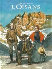Les amants de l'Oisans - Gaspard de la Meije et les Sources de l'alpinisme