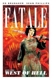 Fatale (2012) -INT3- West of Hell