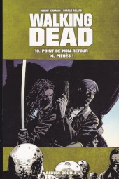 Walking Dead -FL07- Point de non-retour-Piégés !