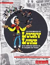 Lucky Luke -HS06- Les personnages de lucky luke et la véritable histoire de la conquête de l'ouest