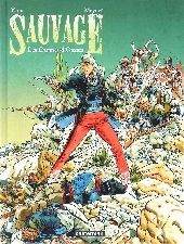 Sauvage (Meynet) -1- Les damnés d'Oaxaca