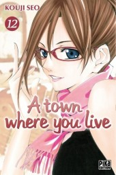 A town where you live -12- Tome 12