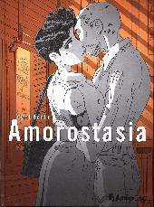 Amorostasia - Tome 1