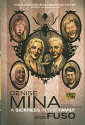 A Sickness in the Family (2010) -GN- A Sickness in the Family