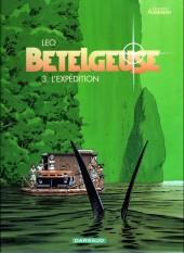 Bételgeuse -3c- L'expédition