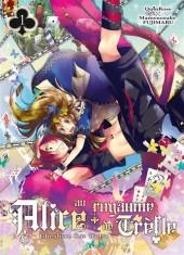 Alice au royaume de Trèfle - Cheshire Cat Waltz -1- Tome 1