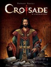 Croisade -7- Le maître des sables