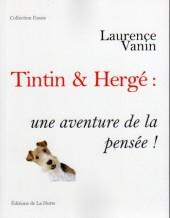(AUT) Hergé -95- Tintin et hergé : une aventure de la pensée !