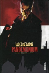Hellblazer (Les dossiers de) -2- Pandemonium