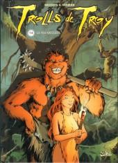 Trolls de Troy -4- Le feu occulte