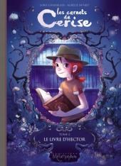 Les carnets de Cerise -2- Le Livre d'Hector