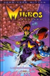 Mikros Archives -1- Les Titans microcosmiques