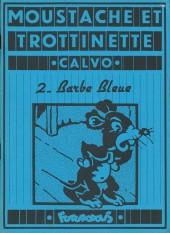 Moustache et Trottinette (Futuropolis) -2- Barbe Bleue