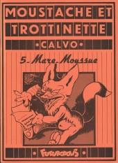 Moustache et Trottinette (Futuropolis) -5- Mare-Moussue