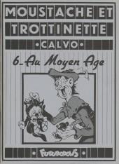 Moustache et Trottinette (Futuropolis) -6- Au Moyen Age